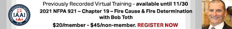 Previously Recorded Virtual Training - 2021 NFPA 921 - Chapter 19 - Fire Cause & Fire Determination with Bob Toth