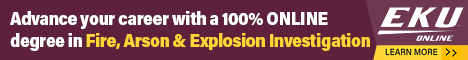 Advance your carrer with a 100% ONLINE degree in Fire, Arson & Explosion Investigation