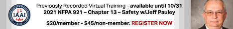 Previously Recorded Virtual Training - 2021 NFPA 921 - Chapter 13 - Safety with Jeff Pauley